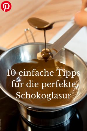 10 einfache Tipps für die beste Schokoglasur