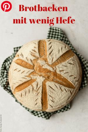 Brotbacken mit wenig Hefe