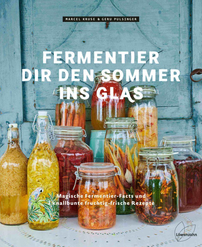 Cover Fermentier dir den Sommer ins Glas